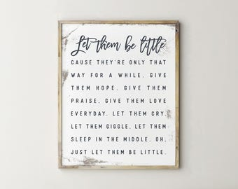 Printable Sign, Let Them Be Little Sign, Let Them Be Little, Quote Prints, Wall Art Quotes, Hallway Decor, Kitchen Signs, Hallway Sign