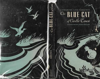 The Blue Cat of Castle Town by Catherine Cate Coblenz First edition 1949