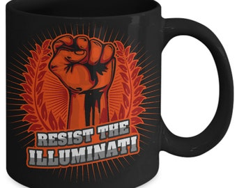 Resist The Illuminati 11oz Black Coffee Mug - Nwo New World Order Global Elite