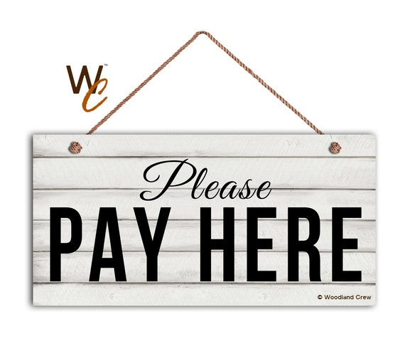 Fresh Please PAY HERE Sign Restaurant Sign Rustic Decor 5 x RT84