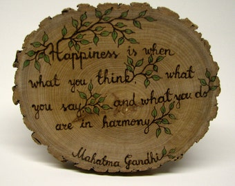 Gandhi Quote - HAPPINESS - Rustic Organic Natural Wooden Plaque by Tanja Sova