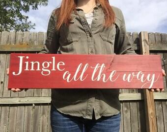RED JINGLE ALL the way Christmas Holiday wood sign