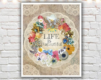 Life Is Beautiful   Shabby Chic Wall Art   Mixed Media Collage    Inspirational Quotes