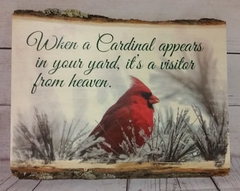 When a Cardinal Appears in the Yard, it's a visitor from heaven / Picture Transfered to Wood /Rustic