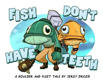 Fish Don't Have Teeth mini-comic