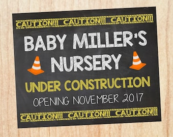 Nursery Under Construction Sign. PRINTABLE Pregnancy Announcement chalkboard. new baby poster. Construction Pregnancy Reveal sign.