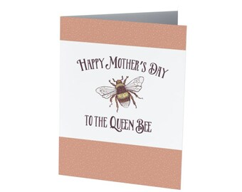 QUEEN BEE  / Mother's day card