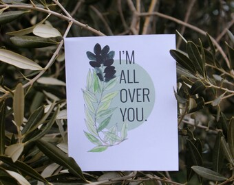 I'm All Over You Valentine Card