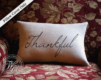 Thankful Pillow, Burlap Pillow, Fall Decor, Thanksgiving Decor, Thanksgiving Pillow, Give Thanks, Holiday Decor, Autumn, autumn decoration