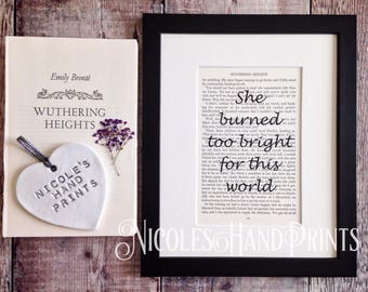 Wuthering Heights Vintage Book Page Print - She Burned Too Bright For This World - Literary Gifts For Women - Emily Bronte Quote Art Print