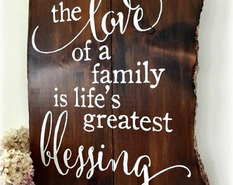 The Love of a Family is Life's Greatest Blessing Sign - Planked Typography Sign-100 year old reclaimed Barn Wood- Wall Decor