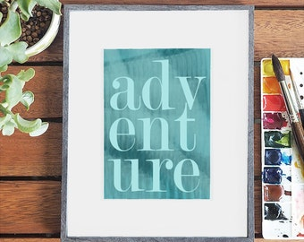 adventure typography - wanderlust art - monochrome blue - adventure awaits - adventure printable - adventure poster - adventure nursery