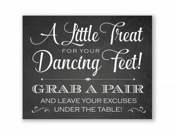 Dancing Shoes Printable Wedding Sign, Chalkboard Style, Little Treat For Your Dancing Feet, Flip Flops Sign, #DA12C
