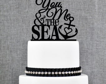 Nautical Wedding Cake Topper, You, Me & The Sea, Nautical Cake Topper, Wedding Cake Topper, Cake Topper, Anniversary Cake Topper - (T311)