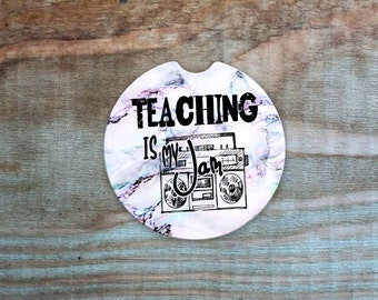 Teaching is my Jam/Teacher gifts/Teacher appreciation car coasters/  Auto Car Coasters (set of2), Absorbent Sandstone