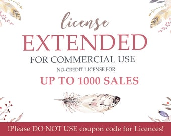 Extended License. One license applies for one item. For sale UP TO 1000 sales. No Coupon Codes Please.