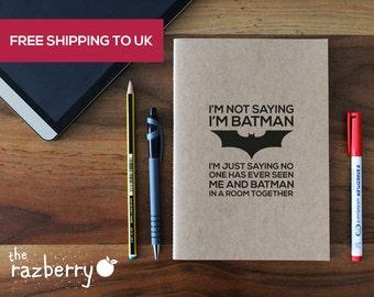 I'm not saying I'm Batman Notebook Vintage Kraft Notebook Sketchbook Notepad A5 Sketchpad Paper Blank Stationery Book Doodle Pad School Book