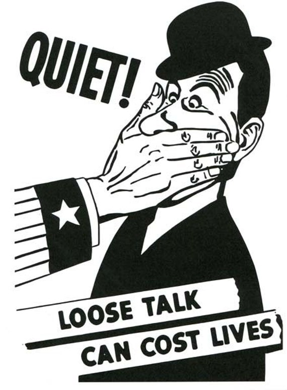 loose talk military War propaganda poster art illustration black & white vintage reproduction veterans soldiers