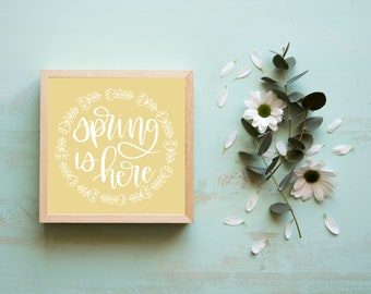 Spring Is Here - Wall Art Printable - Instant Download