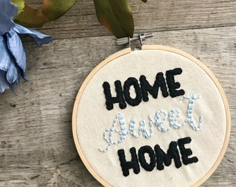 Home Sweet Home Hoop Art | Embroidery Art | Hand-Lettered Embroidery | Stitch Art