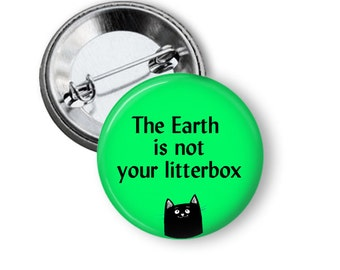 Save the Earth Pin/ Don't Litter Pin/ Climate Change Button/ Earth Day Pin/ Save the Planet Pin/ Save the Earth Magnet B08