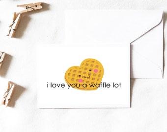 Waffle Card, waffle greeting card, i love you a waffle lot, i love you card, love card, cute card, funny card, stationery, Greeting Cards
