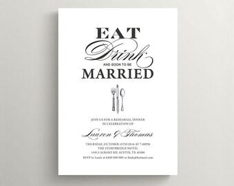 Printable Wedding Rehearsal Dinner Invitation - Vintage Eat,Drink & Be Married (RD41)