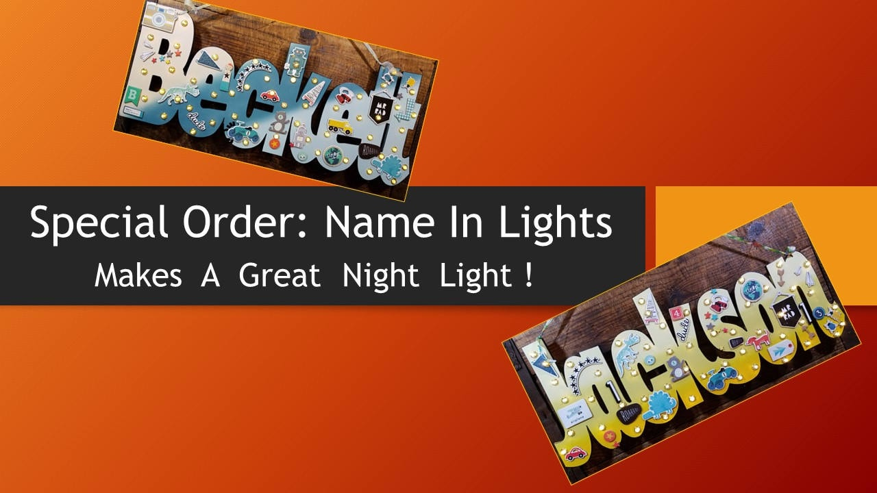 SPECIAL ORDER   NAME In Lights