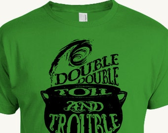 Halloween T-shirt, Double Double Toil And Trouble, Witches Cauldron, Shakespeare