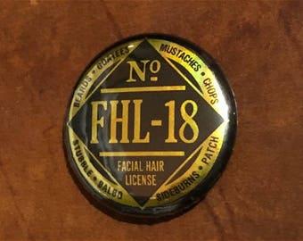Custom 2018 Facial Hair Pinback Button BEARD MOUSTACHE LICENSE Hipster Grooming Barber