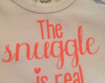 The Snuggle Is Real Glitter Onesie