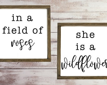 Nursery Sign Set - In a Field of Roses - She is a Wildflower - Baby Girl - Nursery Wall Decor -