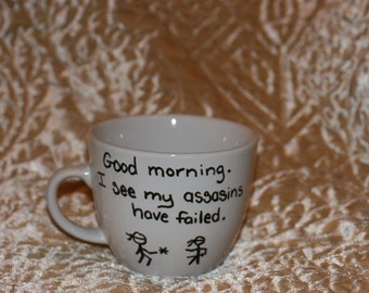 Good morning I see my Assassins have failed custom mug ninja present funny gift personalized stick figure coffee mug with sayings cup
