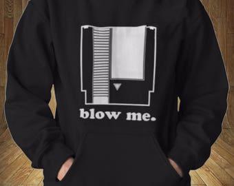 Nintendo Blow Me Funny Hoodie Sweatshirt Only 90's Kids Will Understand