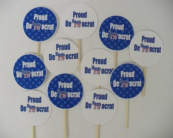 Proud Democrat Cupcake Toppers/Food/Appetizer/Drink/Party Picks--Set of 12