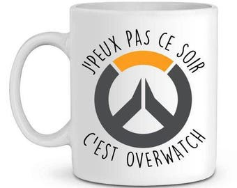 Mug I can not tonight is overwatch ceramic