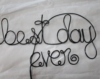 "Wire cake topper, ""best day ever"" Cake Topper, wedding cake, wedding accessory, cake topper"