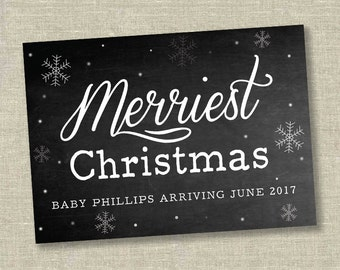merriest christmas chalkboard, christmas pregnancy announcement chalkboard, merry little christmas announcement, christmas card pregnant