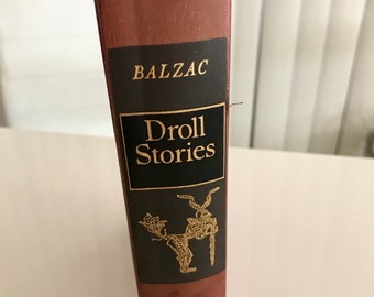 Balzac -- Droll Stories Hard Back Book, 1939 Edition with Illustrations