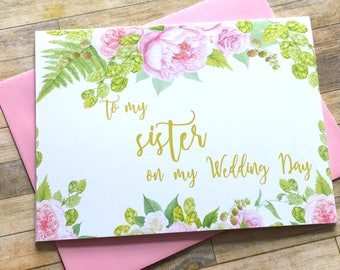 to my sister on my wedding day card - maid of honor- bridesmaid - peony wedding card - card for sister - GRACEFUL