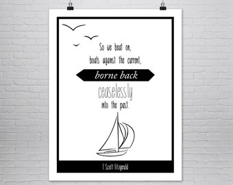 The Great Gatsby - F. Scott Fitzgerald Quote - Literary Poster - F Scott Fitzgerald Print - Literary Art - Literary Quote  - So We Beat On -
