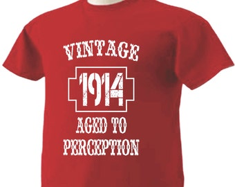 103rd Birthday T-Shirt 103 Years Old Vintage 1914 Aged To Perception