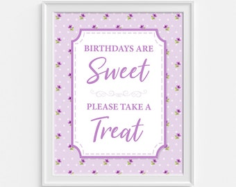 Birthdays Are Sweet Please Take a Treat Sign, Violet Floral Birthday Party Sign, Dessert Sign, Treat Sign, INSTANT PRINTABLE