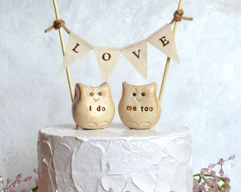 Wedding cake topper... i do, me too Love bird owls and LOVE banner included...package deal