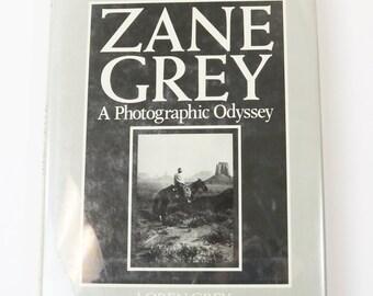 Zane Grey: A Photographic Odyssey by Loren Grey 1985 HC Book, Taylor Publishing