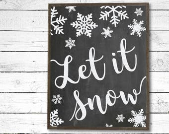 Let it Snow Chalkboard Printable Instant Download, Christmas on the farm, Chalkboard Sign, Winter Sign, Farmhouse Sign, Farmhouse Christmas
