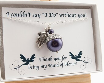 Maid of Honor Necklace and Card - Maid of Honor Gift - Wedding  Gift - Acorn Necklace with Dark Purple Swarovski Pearl and Oak Leaf