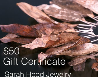 50 Dollar Gift Certificate - Sarah Hood Jewelry Gift Certificate - Good for anything in my shop - Available in different dollar amounts