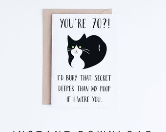 Printable 70th Birthday Cards, Funny Tuxedo Cat 70 Birthday Card, Getting Old Card, Printable Cat Card, Instant Download, 70 Birthday Funny