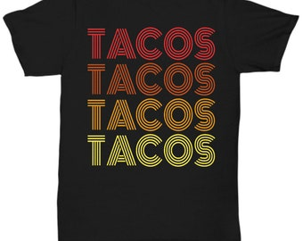 Tacos Tacos Tacos Tacos Shirt